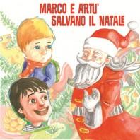 Marco a Artù salvano il Natale